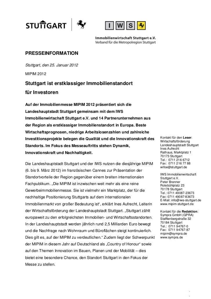 PRESSEINFORMATIONStuttgart, den 25. Januar 2012MIPIM 2012Stuttgart ist erstklassiger Immobilienstandortfür InvestorenAuf d...
