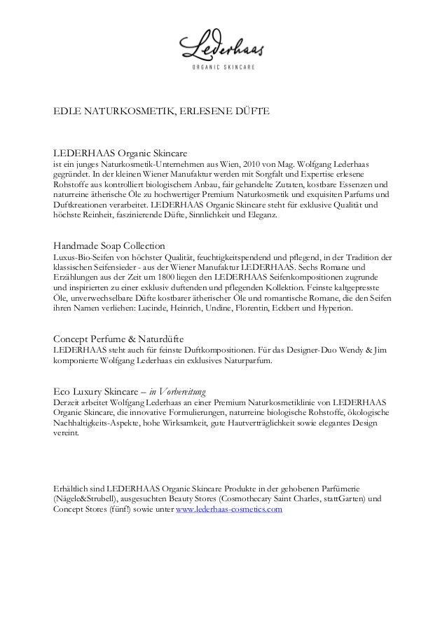 EDLE NATURKOSMETIK, ERLESENE DÜFTE LEDERHAAS Organic Skincare ist ein junges Naturkosmetik-Unternehmen aus Wien, 2010 vo...