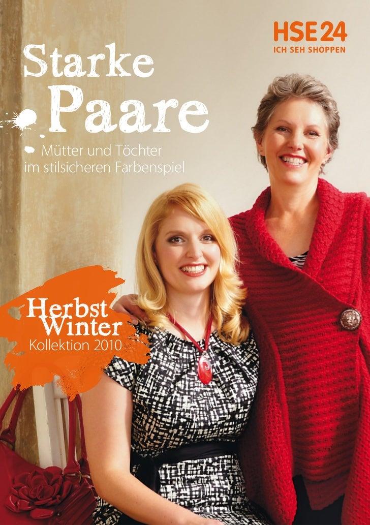 Starke   Paare  Mütter und Töchterim stilsicheren FarbenspielHerbst WinterKollektion 2010