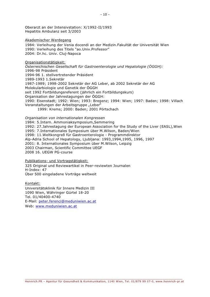 - 10 -Oberarzt an der Intensivstation: X/1992-II/1993Hepatitis Ambulanz seit 3/2003Akademischer Werdegang1984: Verleihung ...