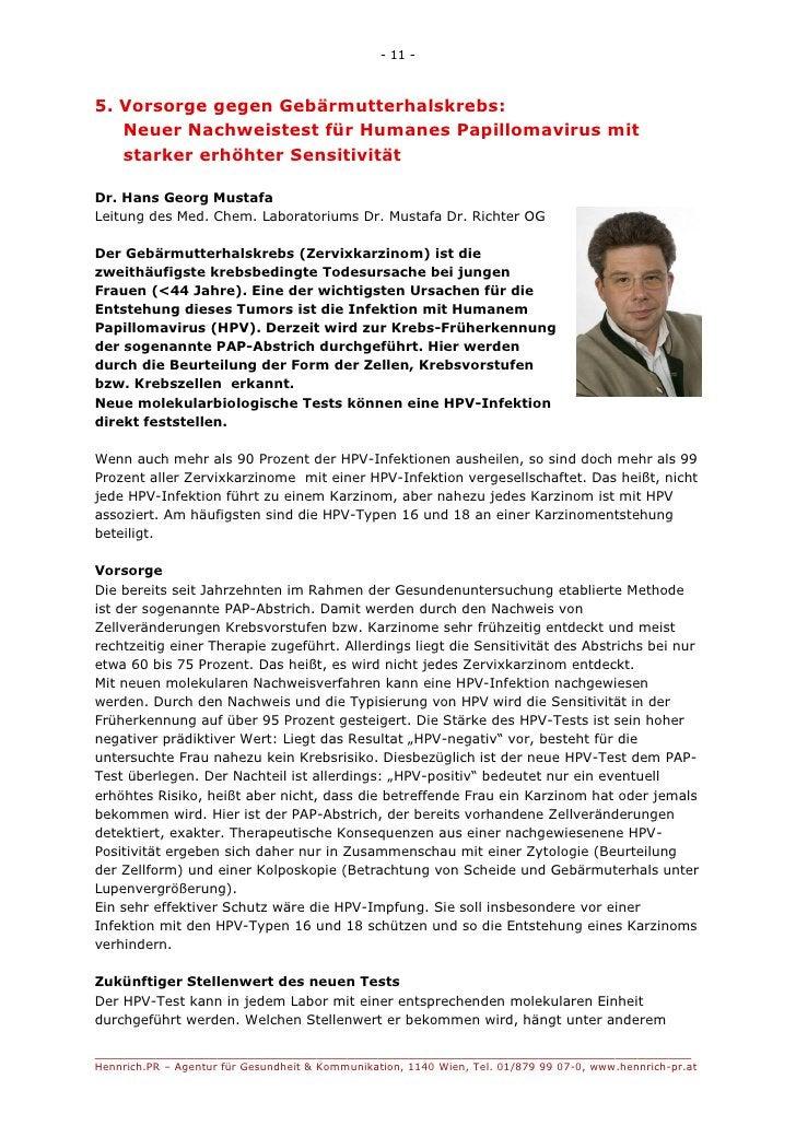 - 11 -5. Vorsorge gegen Gebärmutterhalskrebs:   Neuer Nachweistest für Humanes Papillomavirus mit   starker erhöhter Sensi...