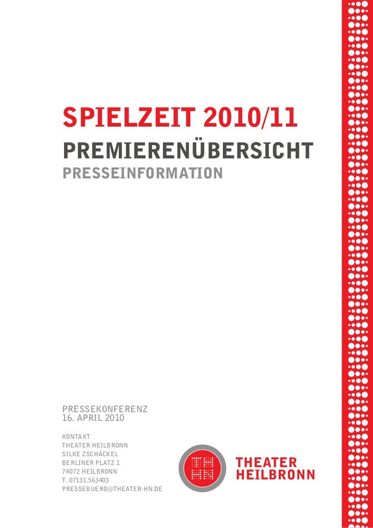 briel borkmanpiel rikSpielzeit 2010/11     ibSenxel vornam    premierenÜberSicht tunG tom muSch    preSSeinformationre ame...