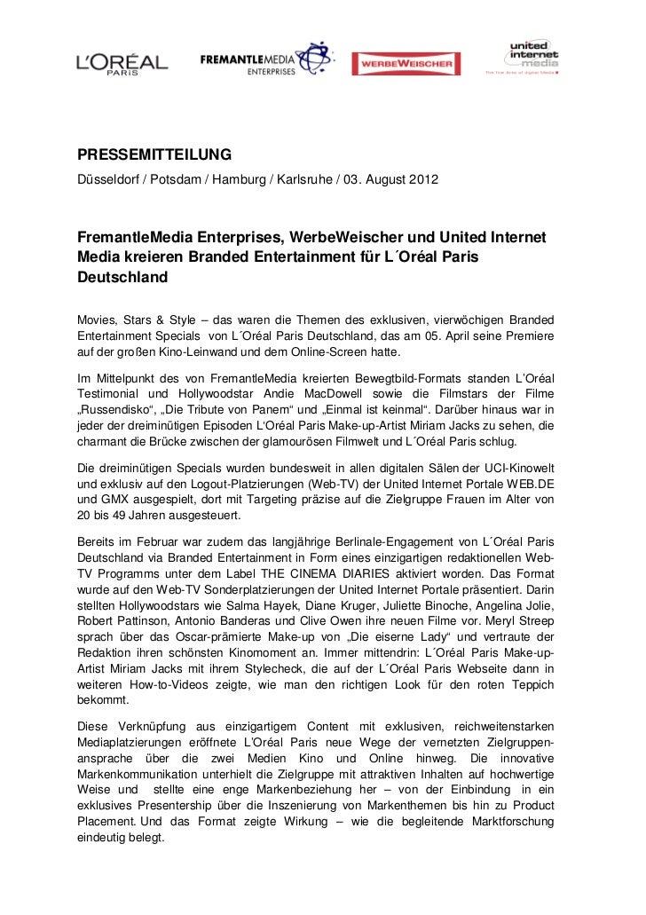PRESSEMITTEILUNGDüsseldorf / Potsdam / Hamburg / Karlsruhe / 03. August 2012FremantleMedia Enterprises, WerbeWeischer und ...