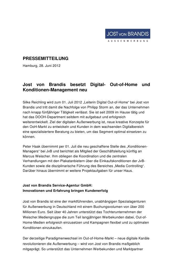 PRESSEMITTEILUNGHamburg, 28. Juni 2012Jost von Brandis besetzt Digital-                       Out-of-Home undKonditionen-M...
