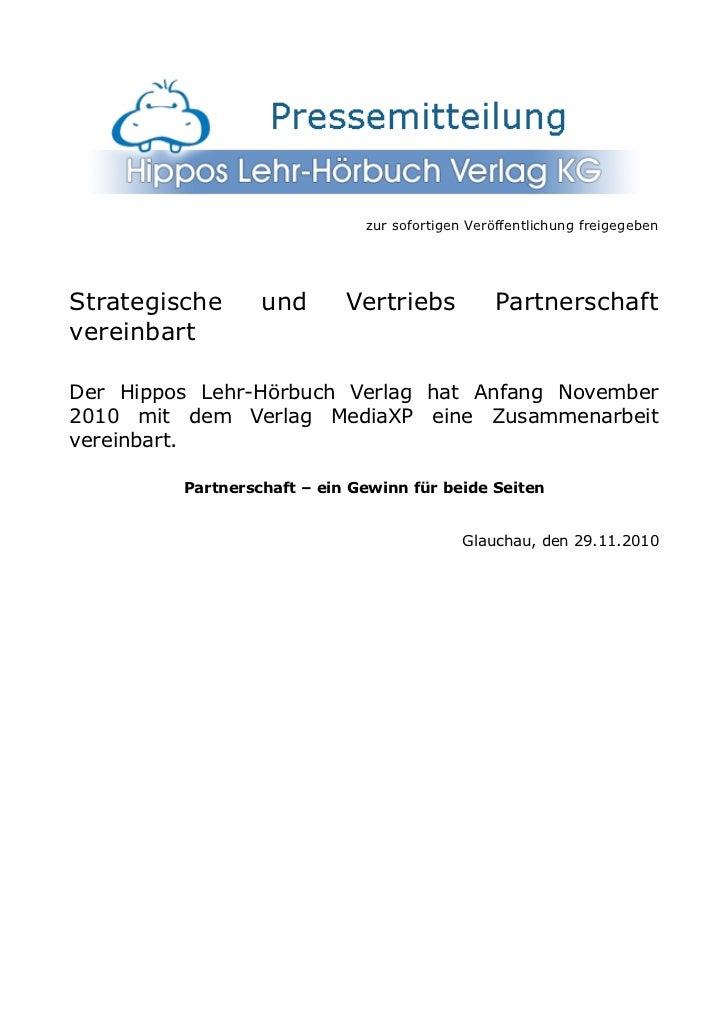 zur sofortigen Veröffentlichung freigegebenStrategische      und       Vertriebs           PartnerschaftvereinbartDer Hipp...