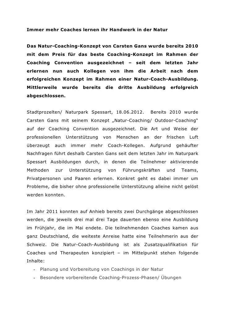 Immer mehr Coaches lernen ihr Handwerk in der NaturDas Natur-Coaching-Konzept von Carsten Gans wurde bereits 2010mit dem P...