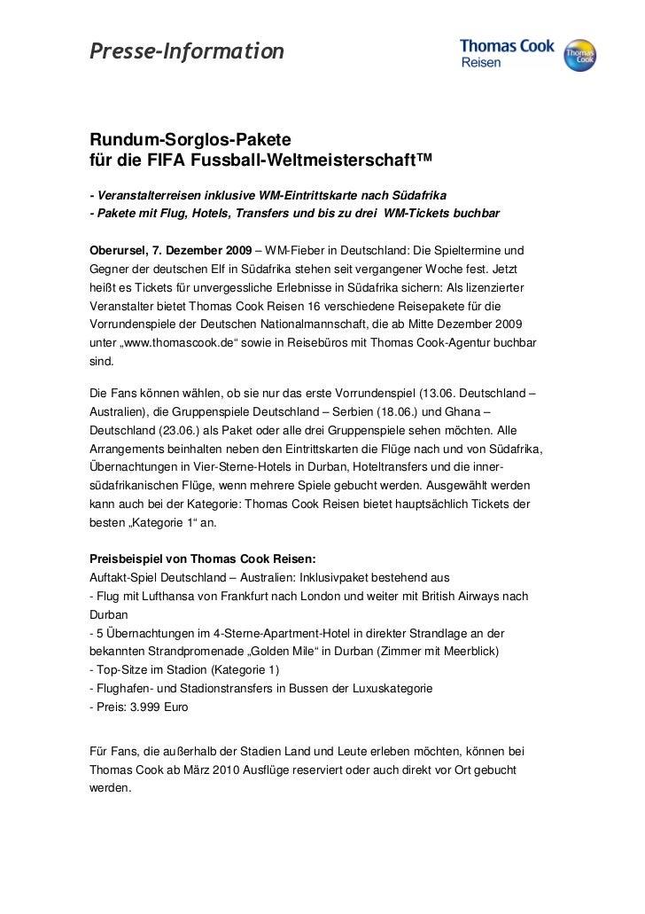 Presse-InformationRundum-Sorglos-Paketefür die FIFA Fussball-Weltmeisterschaft™- Veranstalterreisen inklusive WM-Eintritts...