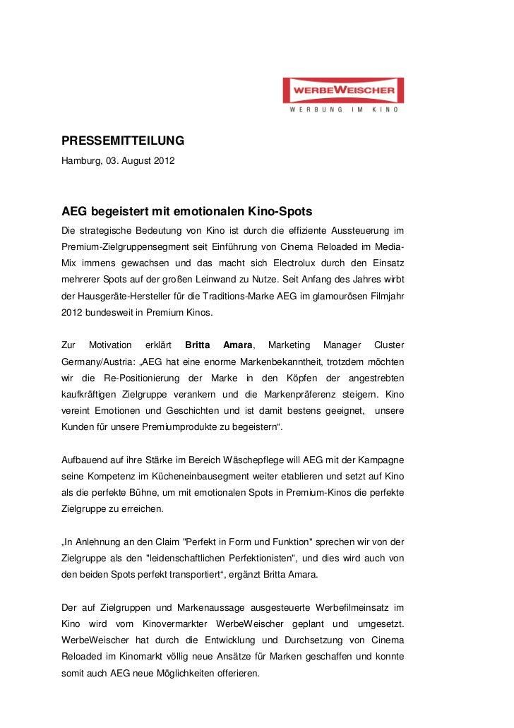 PRESSEMITTEILUNGHamburg, 03. August 2012AEG begeistert mit emotionalen Kino-SpotsDie strategische Bedeutung von Kino ist d...
