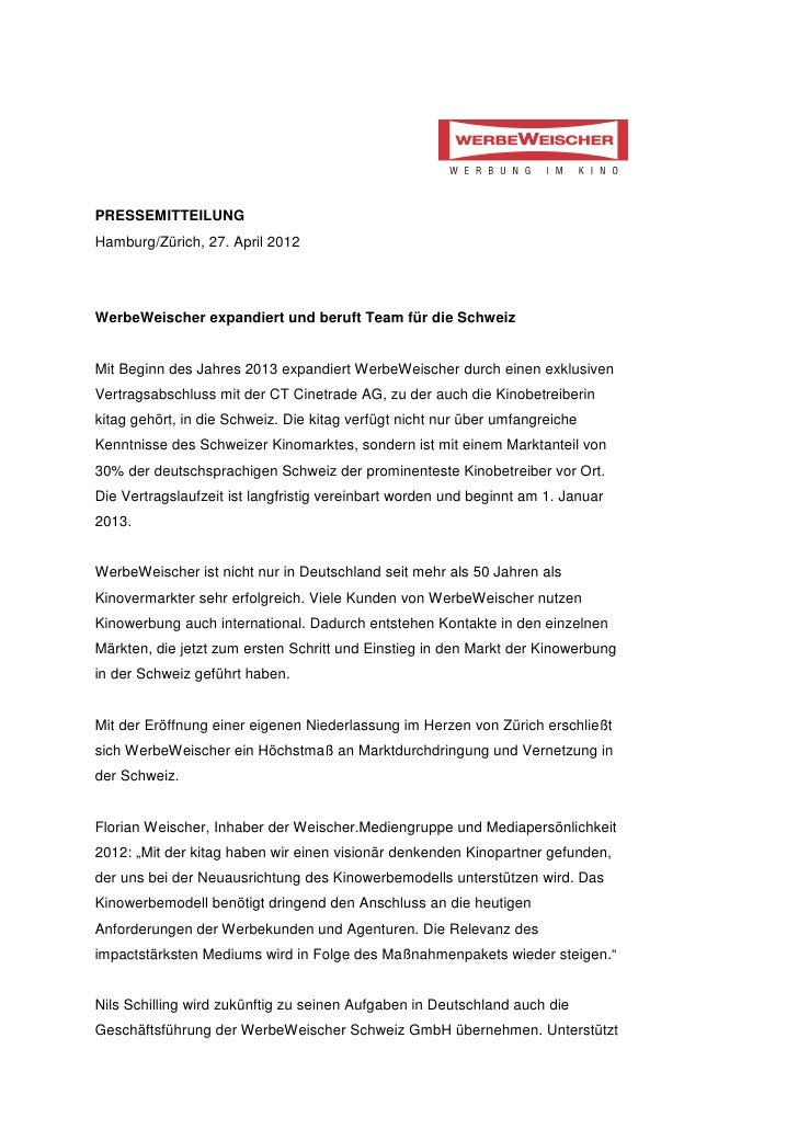 PRESSEMITTEILUNGHamburg/Zürich, 27. April 2012WerbeWeischer expandiert und beruft Team für die SchweizMit Beginn des Jahre...