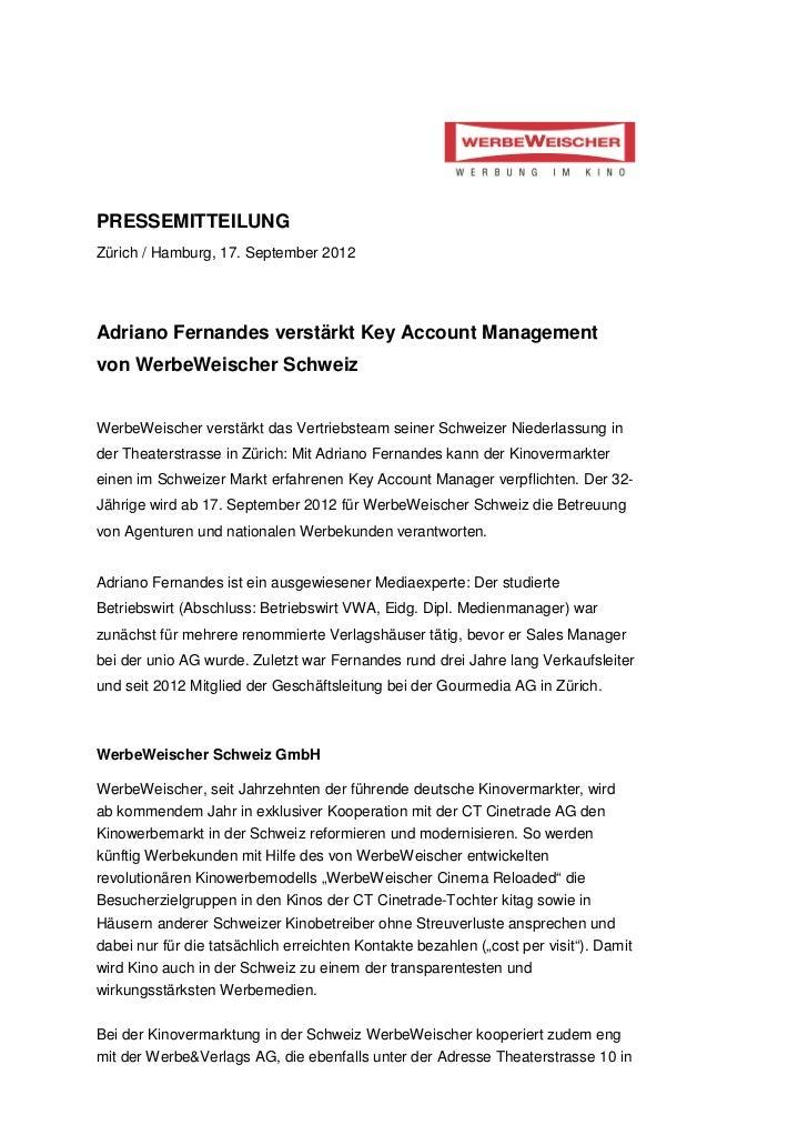 PRESSEMITTEILUNGZürich / Hamburg, 17. September 2012Adriano Fernandes verstärkt Key Account Managementvon WerbeWeischer Sc...