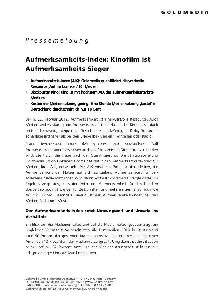 PressemeldungAufmerksamkeits-Index: Kinofilm istAufmerksamkeits-Sieger Aufmerksamkeits-Index (AIX): Goldmedia quantifizie...