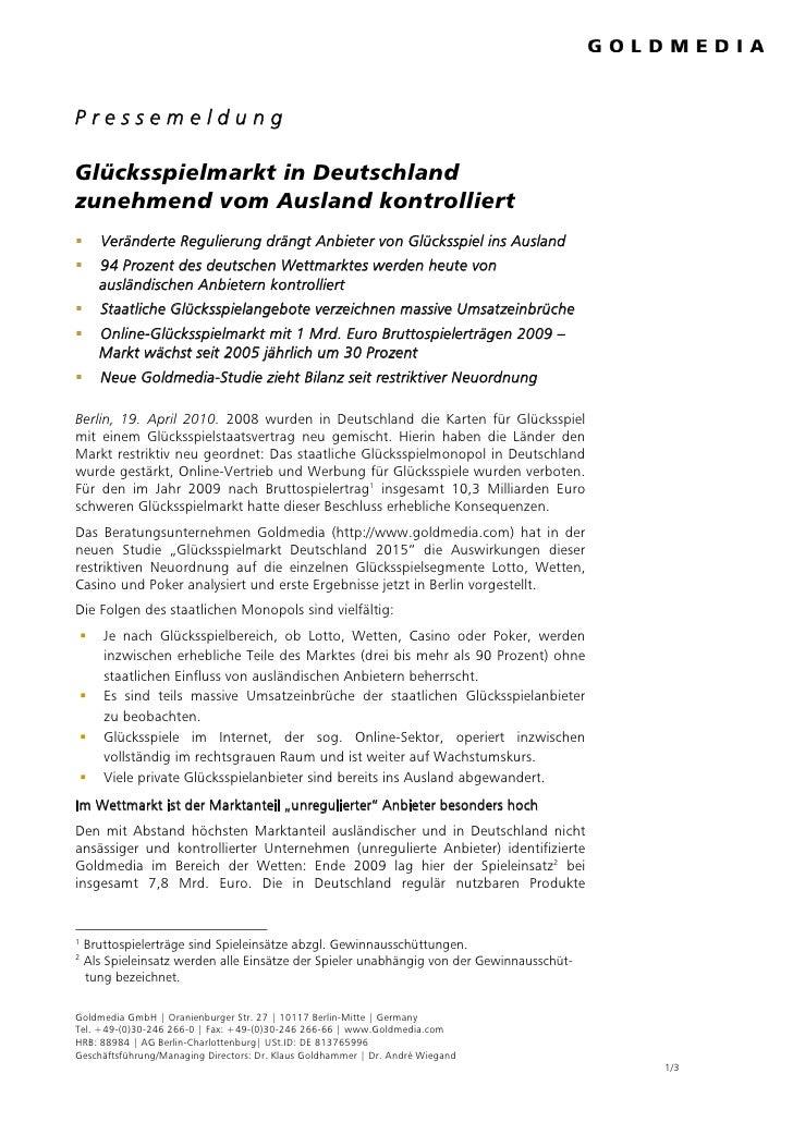 Pressemeldung  Glücksspielmarkt in Deutschland zunehmend vom Ausland kontrolliert       Veränderte Regulierung drängt Anbi...
