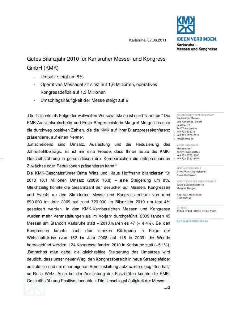 Karlsruhe, 07.06.2011Gutes Bilanzjahr 2010 für Karlsruher Messe- und Kongress-GmbH (KMK)   -   Umsatz steigt um 8%   -   O...