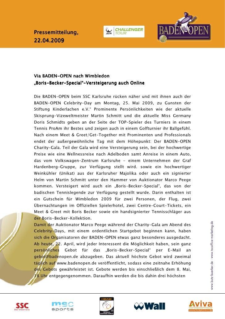 """Pressemitteilung,22.04.2009Via BADEN-OPEN nach Wimbledon    BADEN-""""Boris-Becker-Special""""-""""Boris-Becker-Special""""-Versteiger..."""