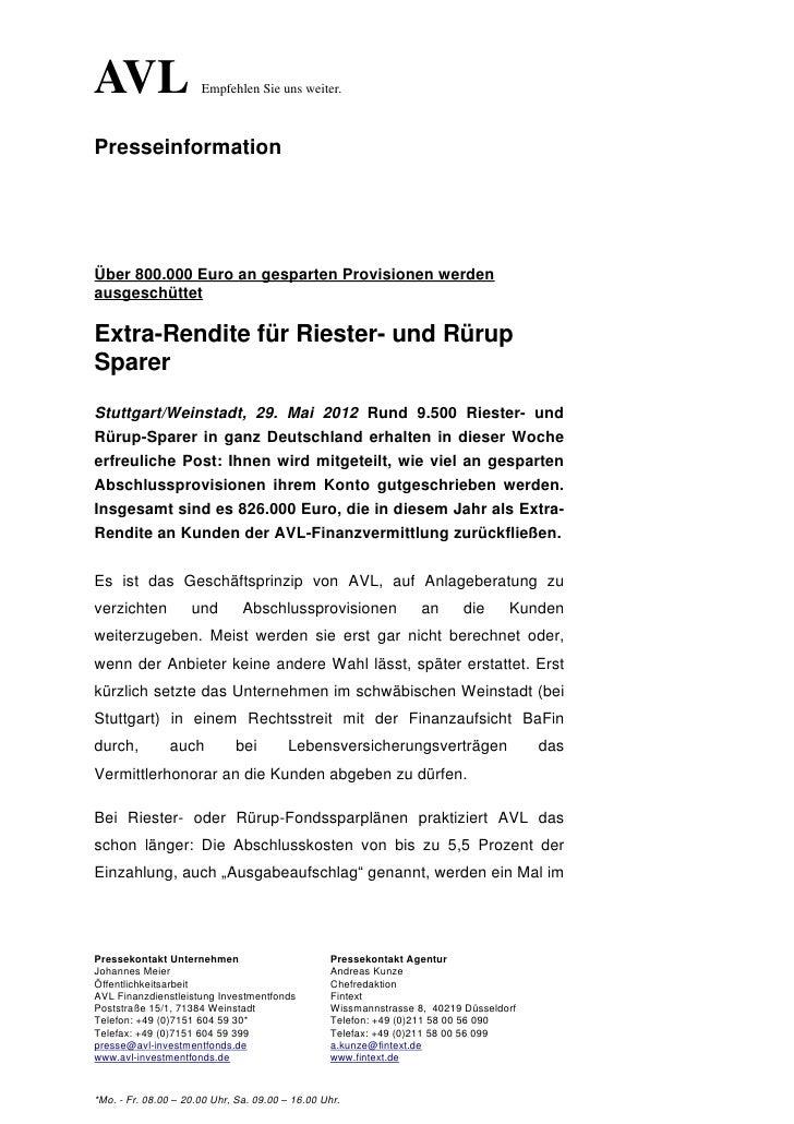AVL                   Empfehlen Sie uns weiter.PresseinformationÜber 800.000 Euro an gesparten Provisionen werdenausgeschü...