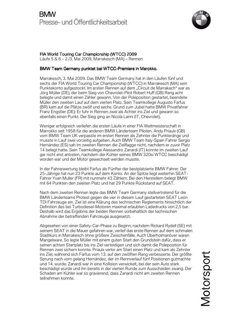 BMWPresse-Presse- und ÖffentlichkeitsarbeitFIA World Touring Car Championship (WTCC) 2009 2009Läufe 5 & 6 – 2./3. Mai 2009...