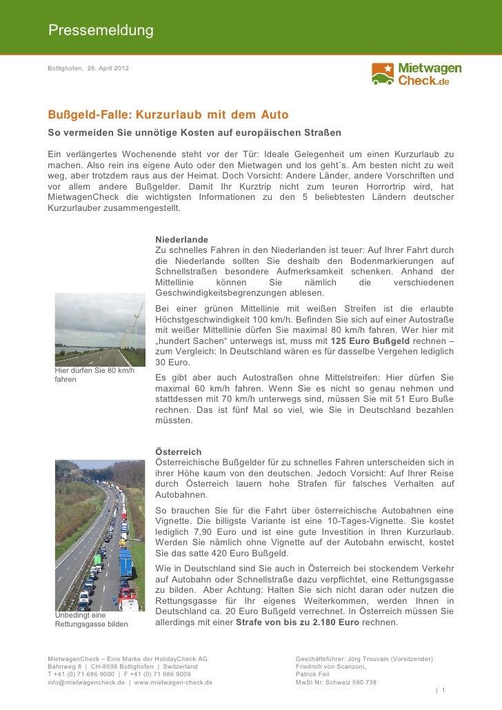PressemeldungBottighofen, 26. April 2012Bußgeld-Falle: Kurzurlaub mit dem AutoSo vermeiden Sie unnötige Kosten auf europäi...