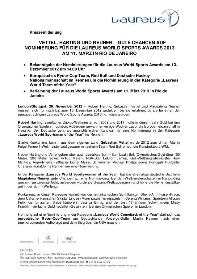Pressemitteilung        VETTEL, HARTING UND NEUNER – GUTE CHANCEN AUF   NOMINIERUNG FÜR DIE LAUREUS WORLD SPORTS AWARDS 20...