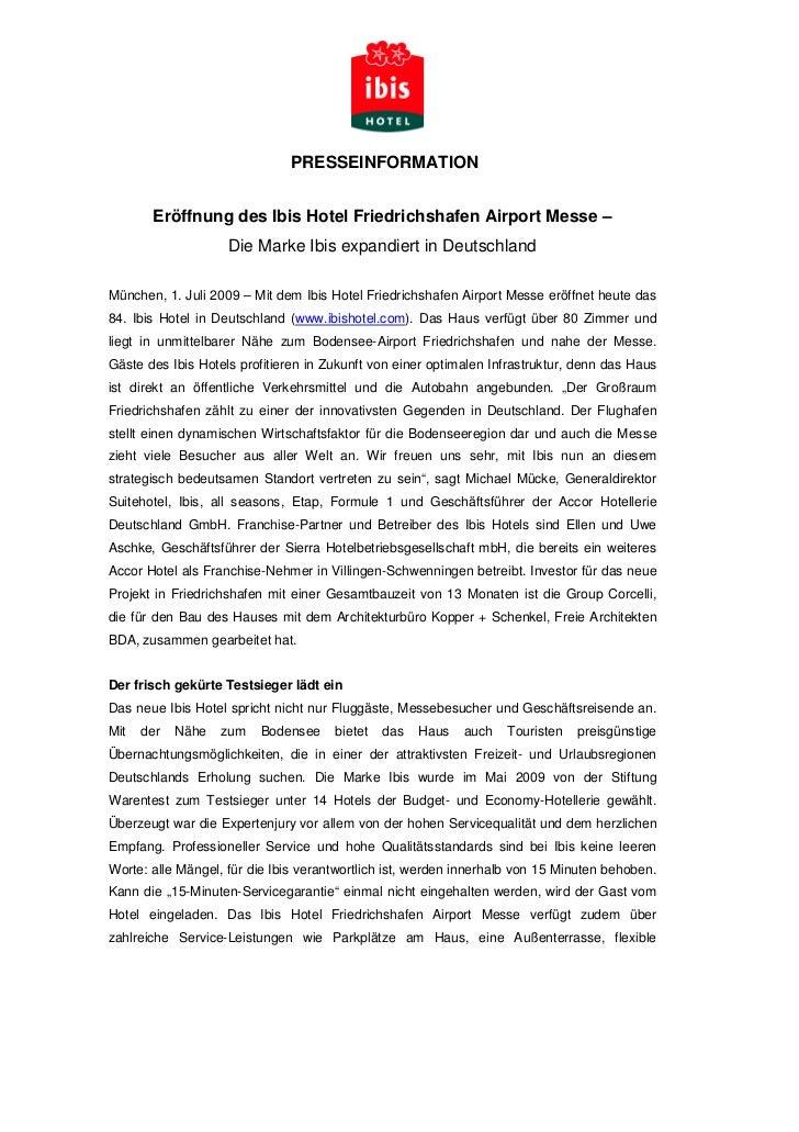PRESSEINFORMATION       Eröffnung des Ibis Hotel Friedrichshafen Airport Messe –                    Die Marke Ibis expandi...