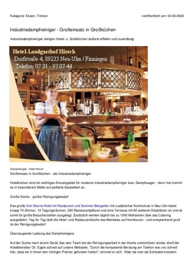 Kategorie: Essen, Trinken  veröffentlicht am: 00.00.0000  Industriedampfreiniger - Großeinsatz in Großküchen Industriedamp...