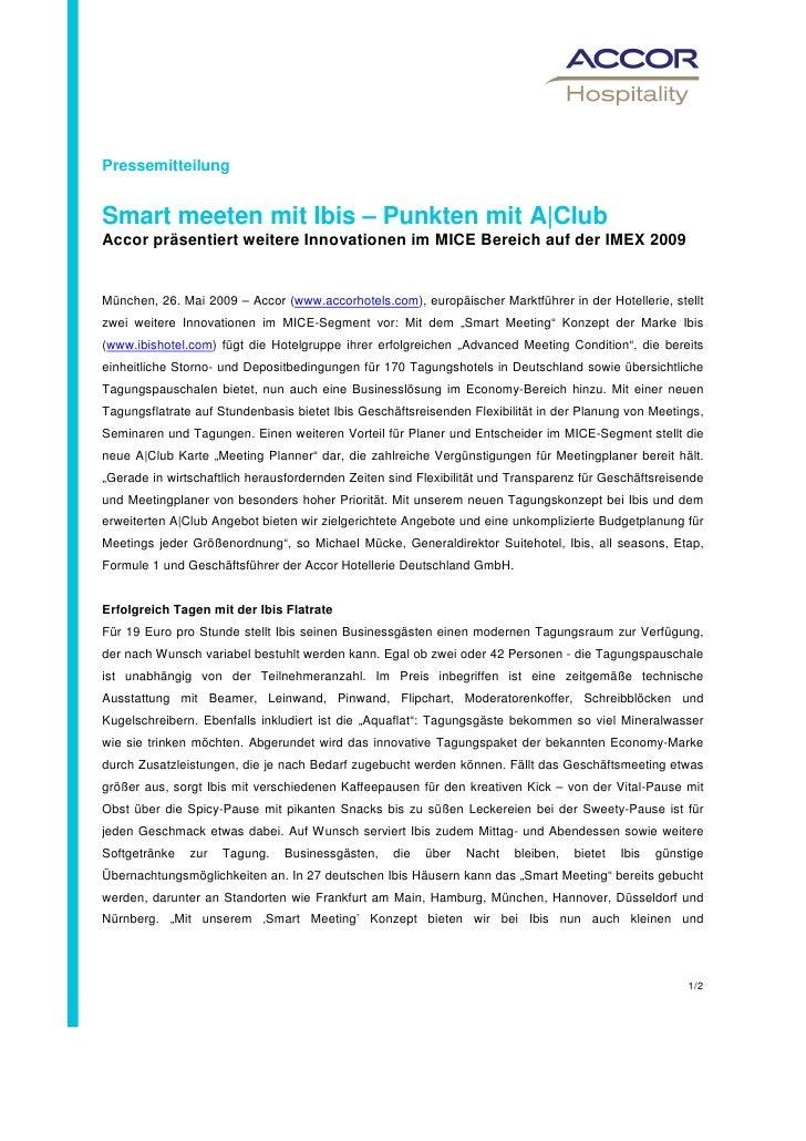 PressemitteilungSmart meeten mit Ibis – Punkten mit A|ClubAccor präsentiert weitere Innovationen im MICE Bereich auf der I...