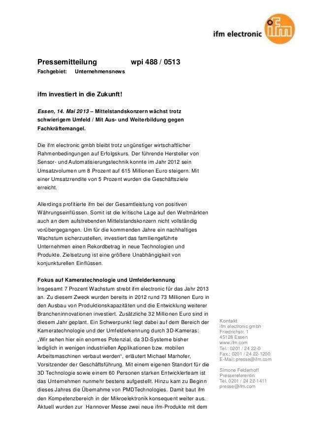 Pressemitteilung wpi 488 / 0513 Fachgebiet: Unternehmensnews ifm investiert in die Zukunft! Essen, 14. Mai 2013 – Mittelst...