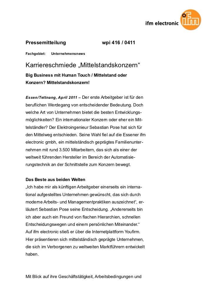 """Pressemitteilung                         wpi 416 / 0411Fachgebiet:   UnternehmensnewsKarriereschmiede """"Mittelstandskonzern..."""