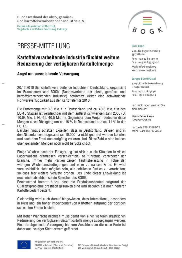 Bundesverband der obst-, gemüse-und kartoffelverarbeitenden Industrie e. V.German Association of the Fruit,Vegetable and P...