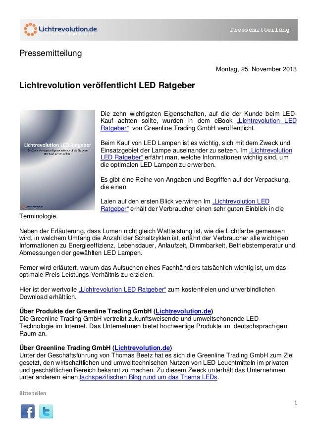 1 Pressemitteilung Montag, 25. November 2013 Lichtrevolution veröffentlicht LED Ratgeber Die zehn wichtigsten Eigenschafte...