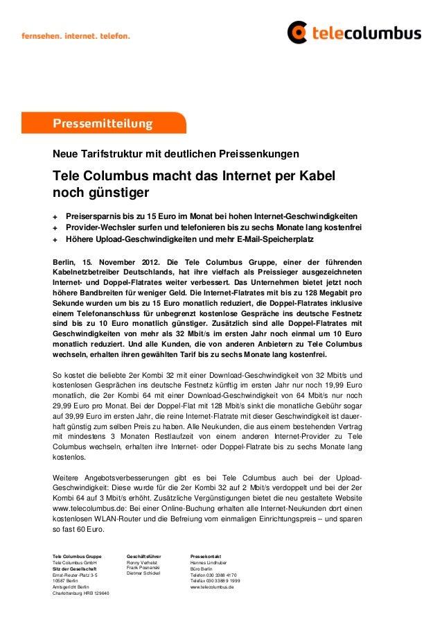 PressemitteilungNeue Tarifstruktur mit deutlichen PreissenkungenTele Columbus macht das Internet per Kabelnoch günstiger+ ...