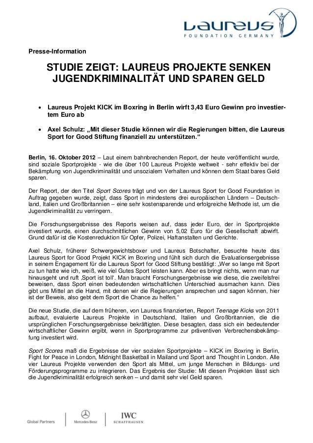 Presse-Information       STUDIE ZEIGT: LAUREUS PROJEKTE SENKEN        JUGENDKRIMINALITÄT UND SPAREN GELD      Laureus Pro...