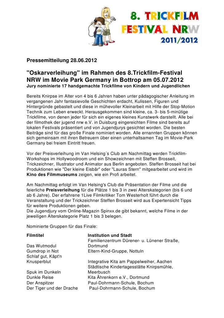 """Pressemitteilung 28.06.2012""""Oskarverleihung"""" im Rahmen des 8.Trickfilm-FestivalNRW im Movie Park Germany in Bottrop am 05...."""