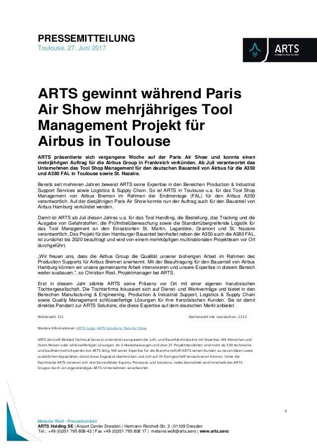 PRESSEMITTEILUNG Toulouse, 27. Juni 2017 1 Melanie Wolf - Pressekontakt ARTS Holding SE | Airport Center Dresden | Hermann...