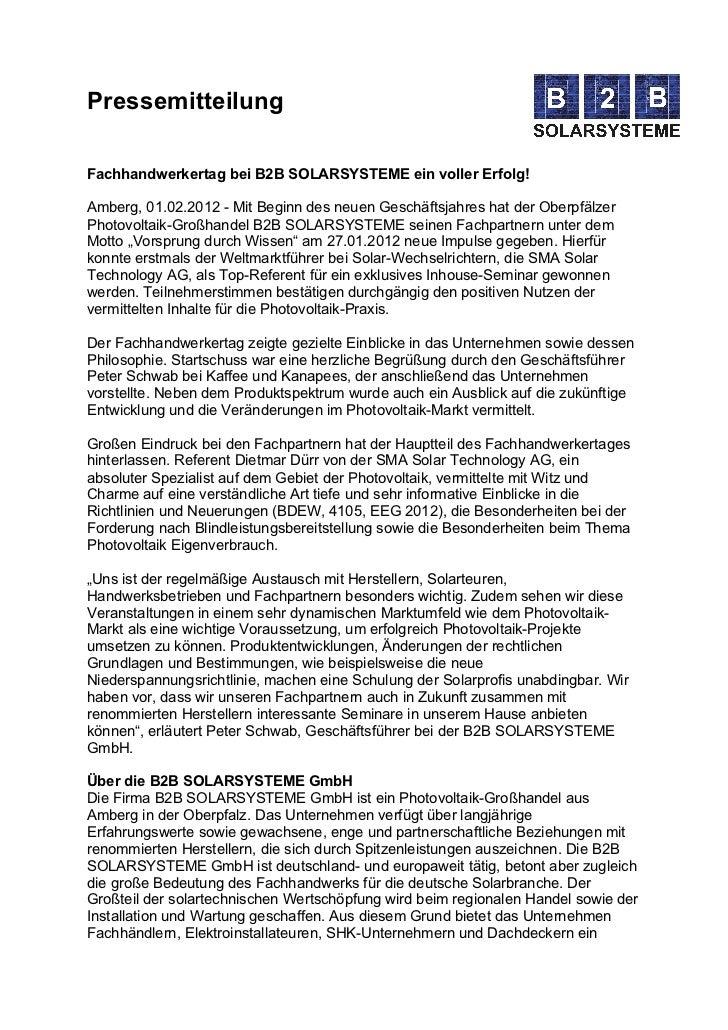 PressemitteilungFachhandwerkertag bei B2B SOLARSYSTEME ein voller Erfolg!Amberg, 01.02.2012 - Mit Beginn des neuen Geschäf...