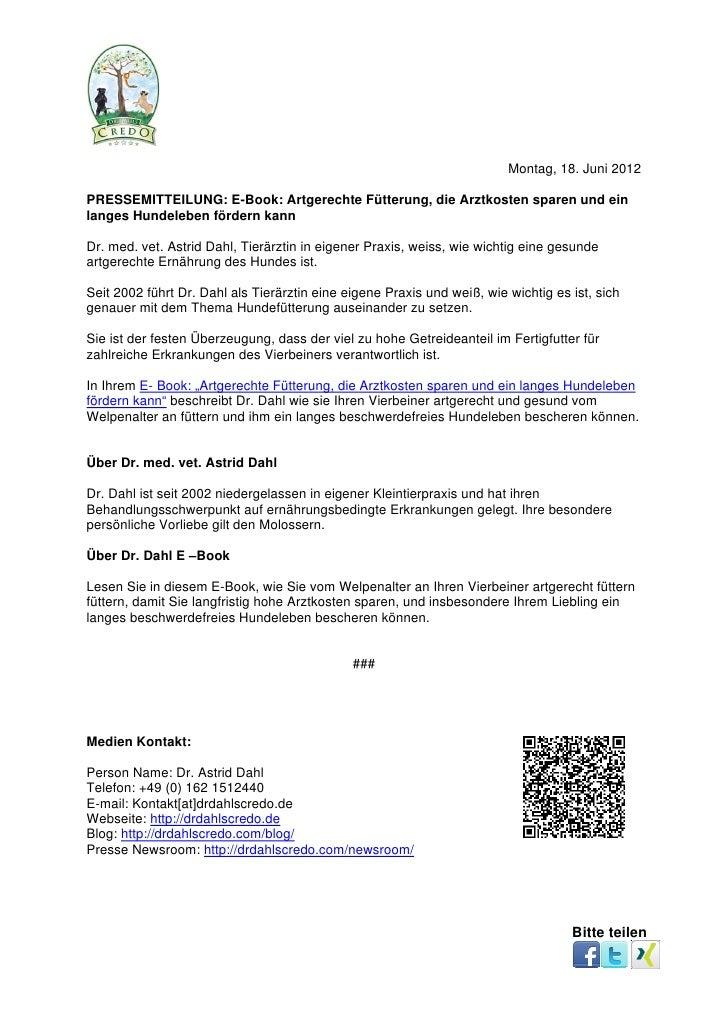 Montag, 18. Juni 2012PRESSEMITTEILUNG: E-Book: Artgerechte Fütterung, die Arztkosten sparen und einlanges Hundeleben förde...