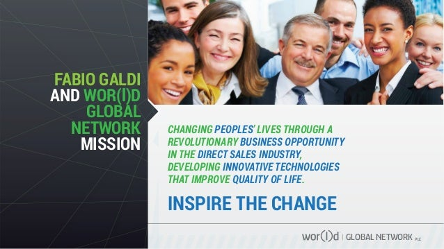 GLOBAL NETWORK PLC CHANGING PEOPLES' LIVES THROUGH A REVOLUTIONARY BUSINESS OPPORTUNITY IN THE DIRECT SALES INDUSTRY, DEVE...