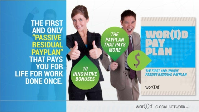 """GLOBAL NETWORK PLC THE FIRST AND ONLY """"PASSIVE RESIDUAL PAYPLAN"""" THAT PAYS YOU FOR LIFE FOR WORK DONE ONCE. 10 INNOVATIVE ..."""