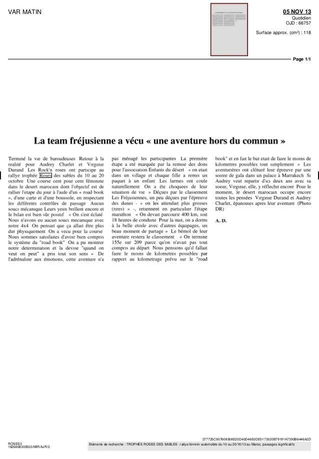 05 NOV 13  VAR MATIN  Quotidien OJD : 66757 Surface approx. (cm²) : 118  Page 1/1  La team fréjusienne a vécu « une aventu...