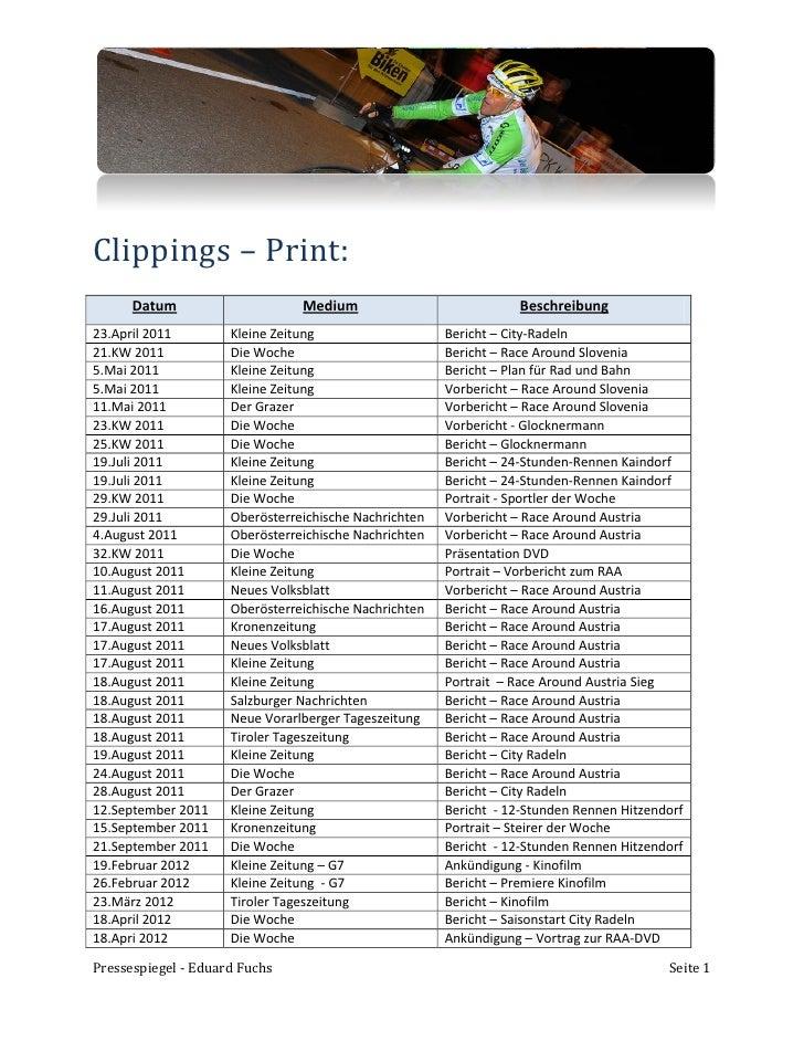 Clippings – Print:      Datum                     Medium                             Beschreibung23.April 2011        Klei...