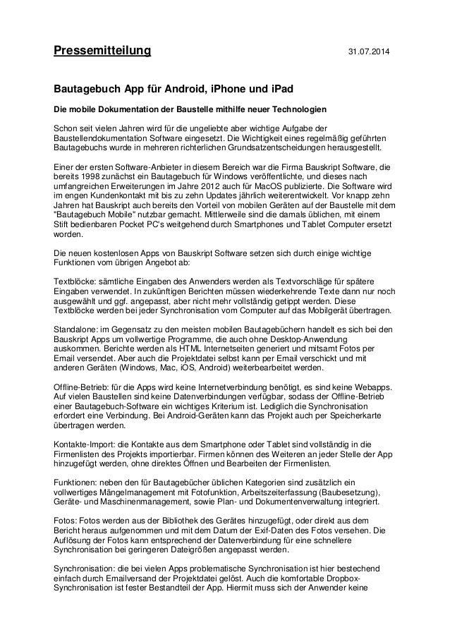 Pressemitteilung 31.07.2014 Bautagebuch App für Android, iPhone und iPad Die mobile Dokumentation der Baustelle mithilfe n...