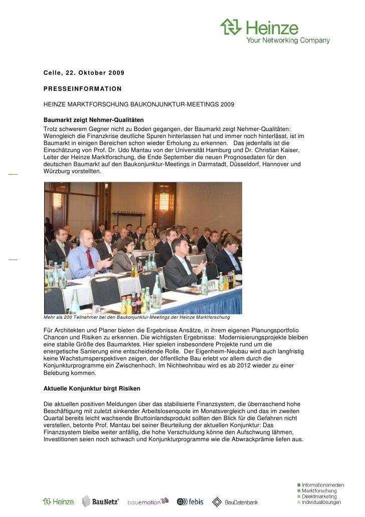 Ce ll e, 22 . O kt o b e r 2 0 09PR E S S E INF O RM AT IO NHEINZE MARKTFORSCHUNG BAUKONJUNKTUR-MEETINGS 2009Baumarkt zeig...