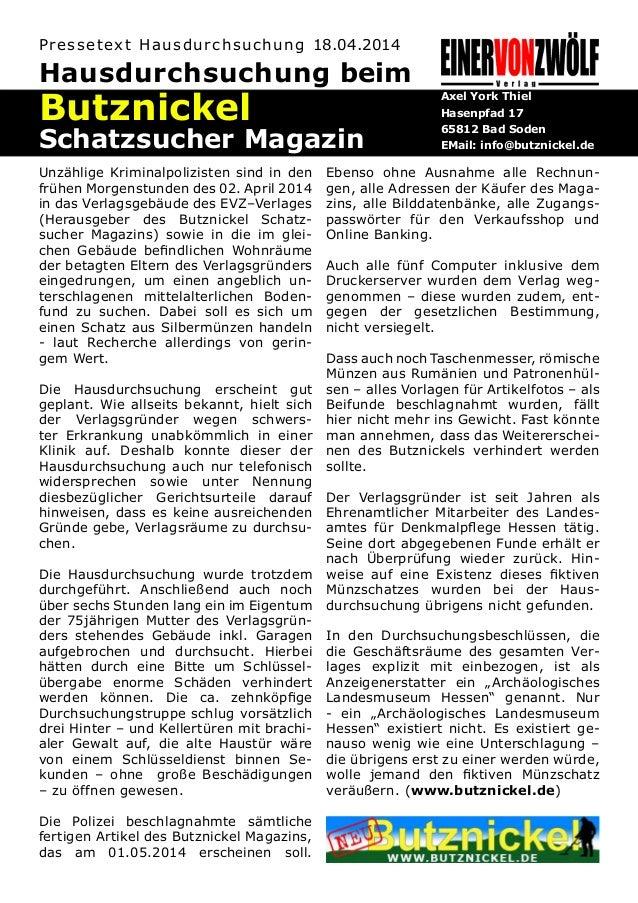 Unzählige Kriminalpolizisten sind in den frühen Morgenstunden des 02. April 2014 in das Verlagsgebäude des EVZ–Verlages (H...