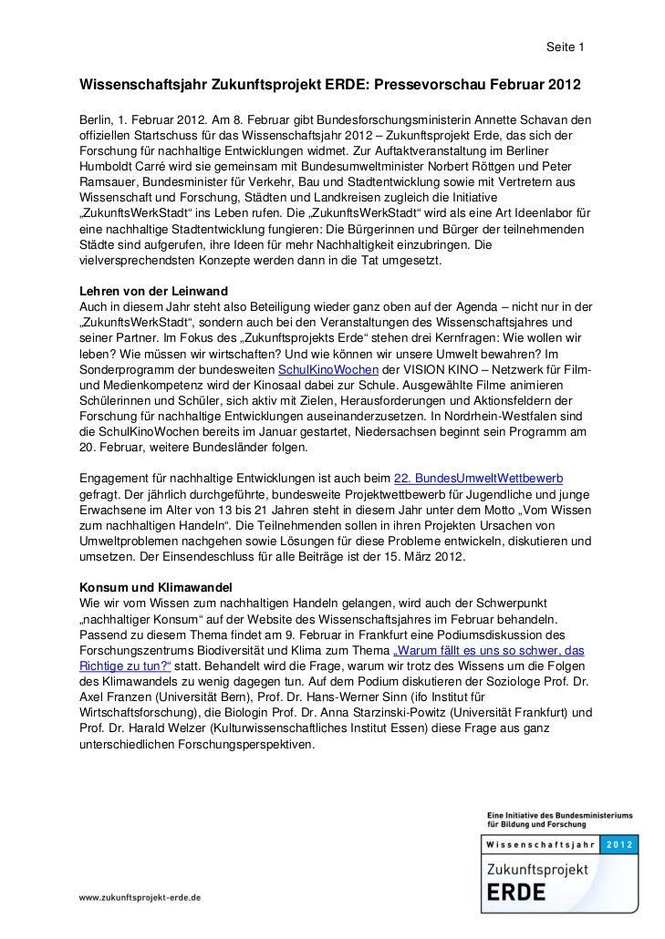 Seite 1Wissenschaftsjahr Zukunftsprojekt ERDE: Pressevorschau Februar 2012Berlin, 1. Februar 2012. Am 8. Februar gibt Bund...