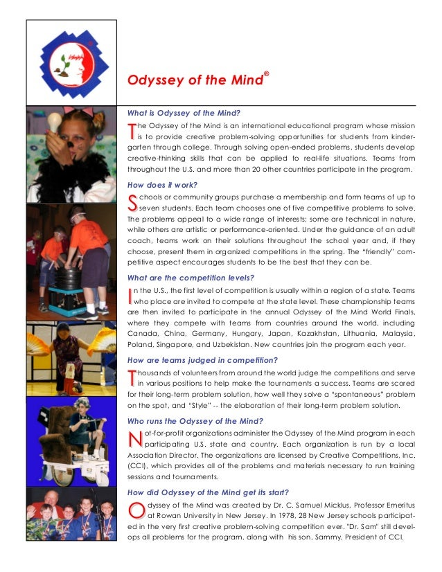 Fact Sheet                                         ®Odyssey of the MindWhat is Odyssey of the Mind?T  he Odyssey of the Mi...
