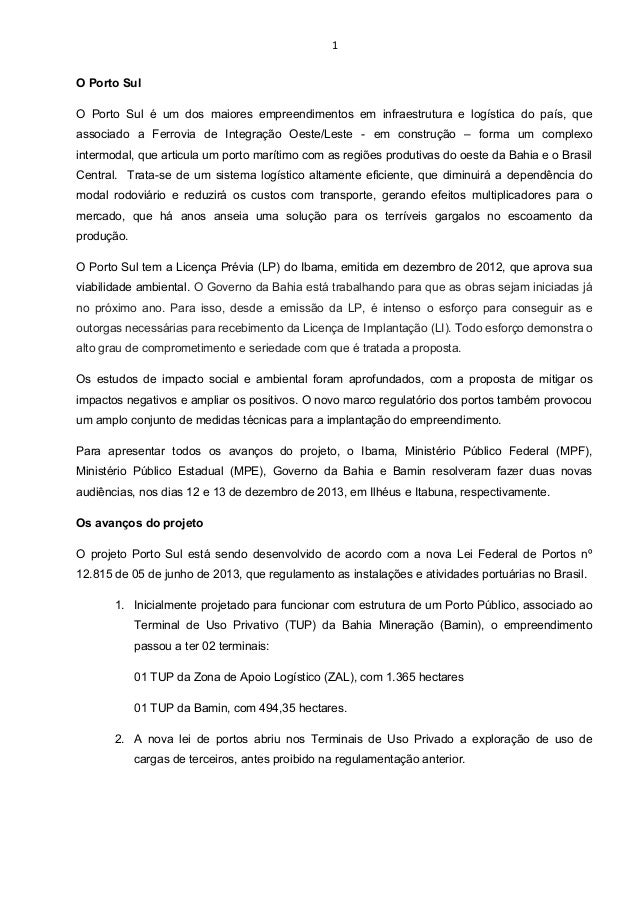 1 O Porto Sul O Porto Sul é um dos maiores empreendimentos em infraestrutura e logística do país, que associado a Ferrovia...