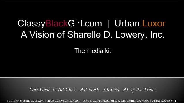 Our Focus is All Class. All Black. All Girl. All of the Time!ClassyBlackGirl.com | Urban LuxorA Vision of Sharelle D. Lowe...