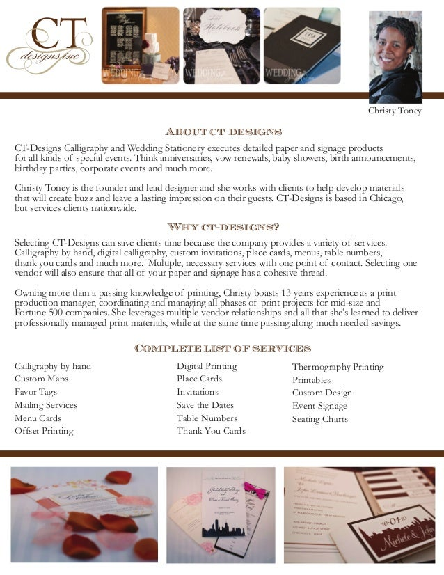 Christy Toney  About ct-designs CT-Designs Calligraphy and Wedding Stationery executes detailed paper and signage products...