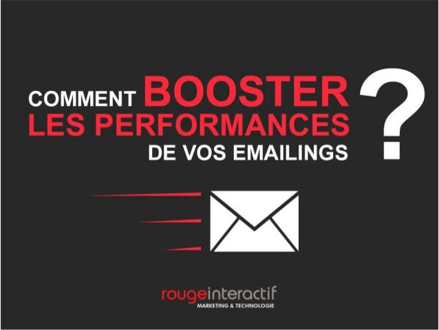 Comment booster les performances de vos emailings ?