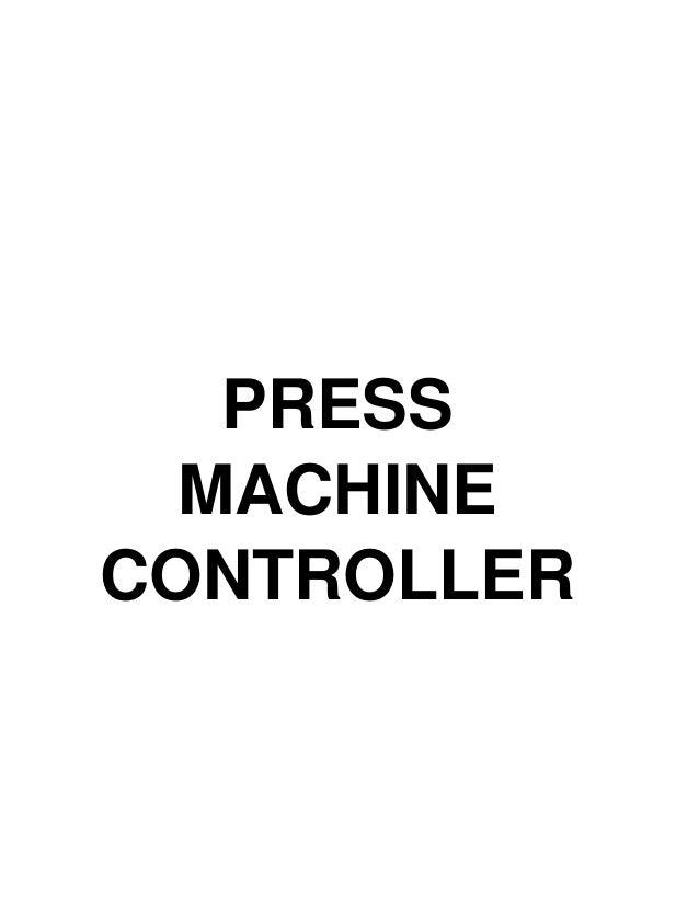 PRESS MACHINE CONTROLLER