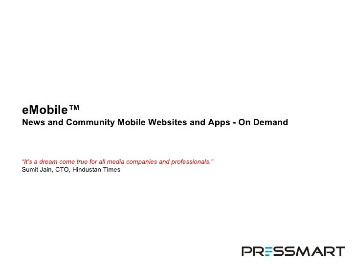 """eMobile™  News and Community Mobile Websites and Apps - On Demand """" It's a dream come true for all media companies and pro..."""